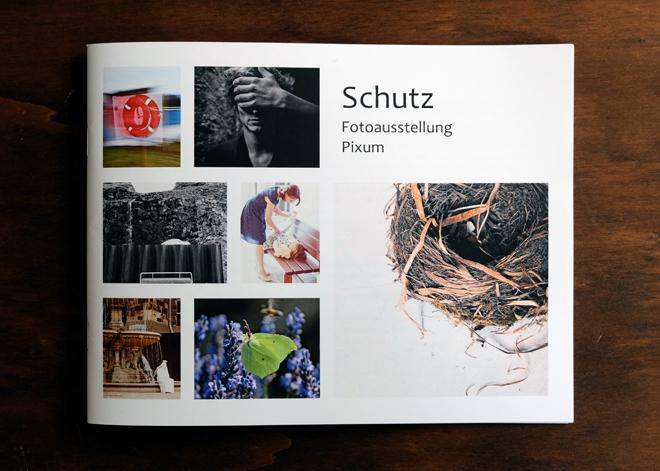 Schutz, Ausstellung, Fotoausstellung zum Thema Schutz, Fotografie, Heft zur Fotoausstellung
