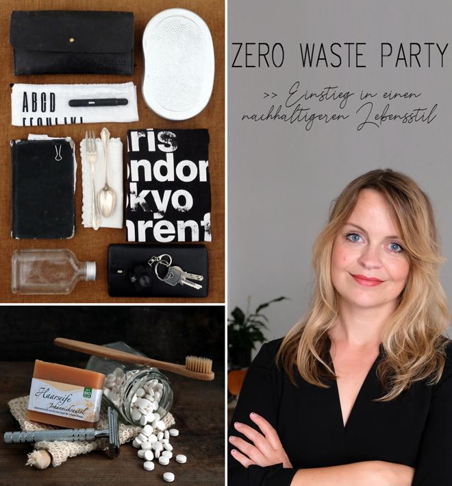Zero Waste Party, Einstieg in den nachhaltigen Lebensstil, Vortrag Nachhaltigkeit, Speaker Zero Waste, Zero Waste für Einsteiger