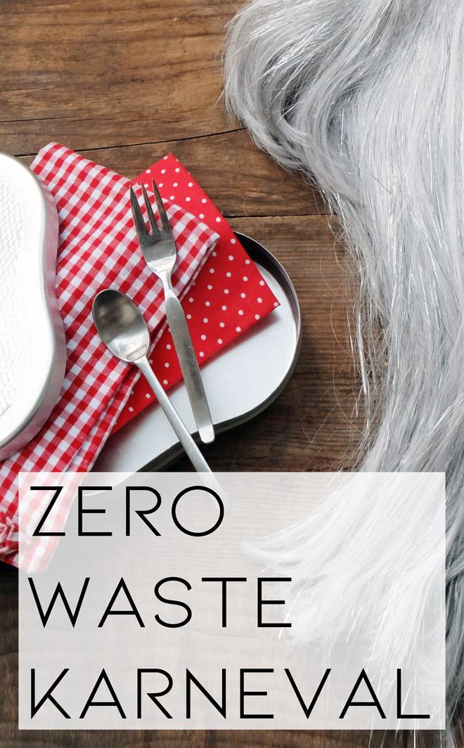 Zero Waste Karneval, müllfrei Fasching feiern