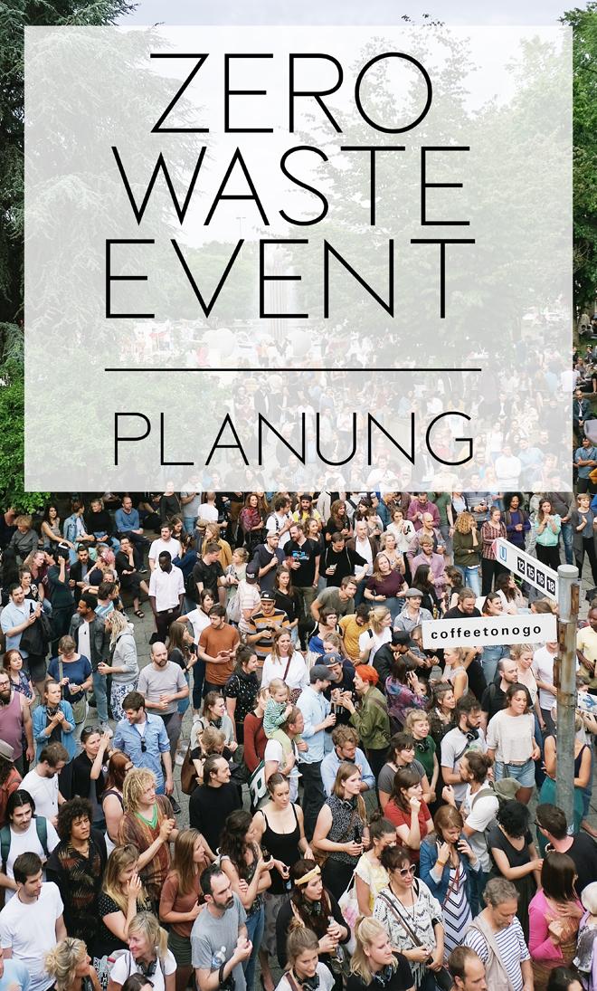 zero waste event, nachhaltige veranstaltung, klimaneutrale veranstaltung, planung einer nachhaltigen veranstaltung, nachhaltige eventplanung, öko festival